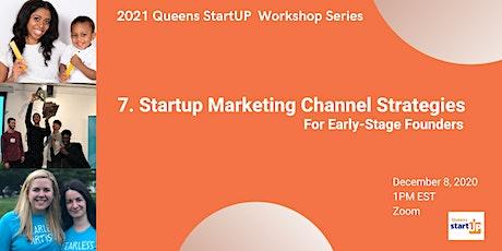 Startup Marketing Channel Strategies tickets