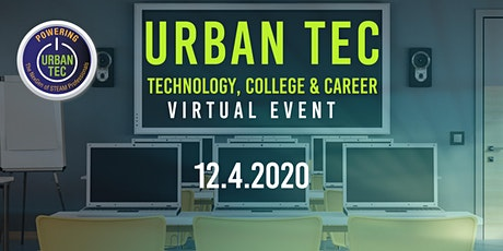Urban TEC Technology, College and Career tickets