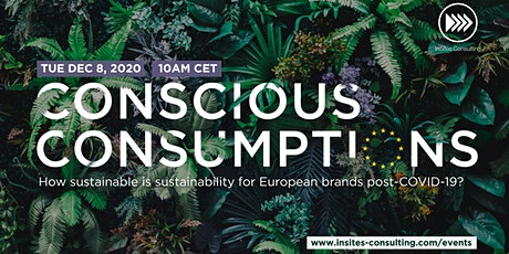 VIRTUAL EVENT: Conscious Consumptions Europe tickets
