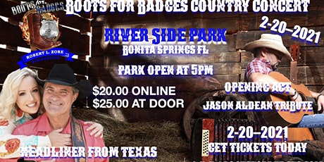 Boots For Badges Country Concert Riverside Park Bonita Springs FL  2-20-21 tickets