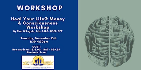 Heal Your Life® Money & Consciousness Workshop tickets