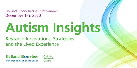 Holland Bloorview's Autism Summit --FREE 5-Day Access tickets