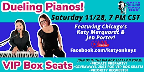VIP Box Seats to Katy's Online DUELING Piano Bar with Jen Porter! tickets