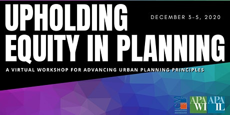 Upholding Equity in Planning - a virtual workshop tickets