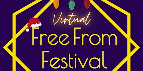 Christmas Virtual Free From Festival - Gluten, Dairy & Refined Sugar-Free tickets