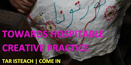Tar Isteach Roundtable: Towards Hospitable Creative Practices tickets