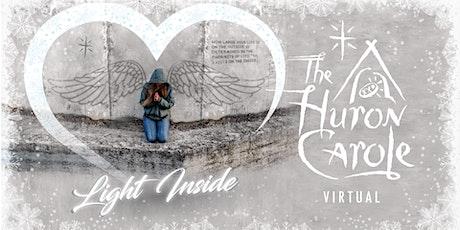 The Huron Carole Virtual Concert tickets