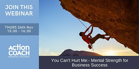You Can't Hurt Me: Mental Strength for Business Success tickets