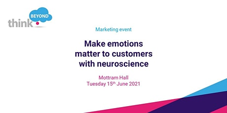 Make emotions matter to customers with neuroscience tickets