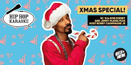 Hip Hop Karaoke - Xmas Special! tickets