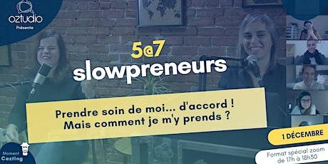 5@7 slowpreneurs billets