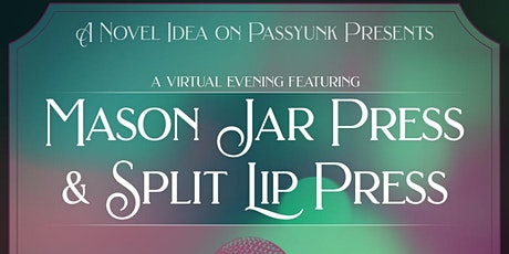 A Virtual Evening with Mason Jar Press Featuring Split Lip & Barrelhouse tickets