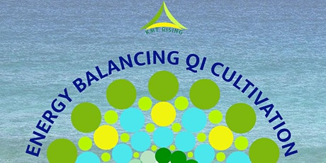 Energy Balancing and Qi Cultivation tickets