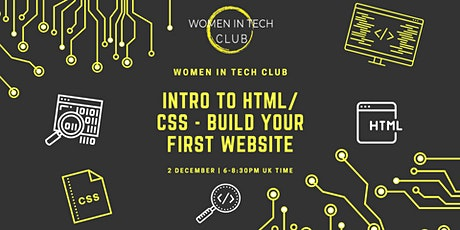 Tech Skills Workshop: Intro to HTML/CSS - Build your first website tickets