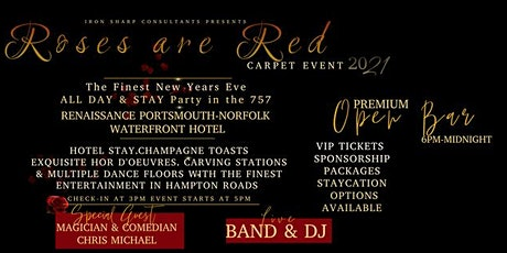 Rose are Red Carpet NYE All-Day & Stay Event-Finest NYE Event for 2021 tickets