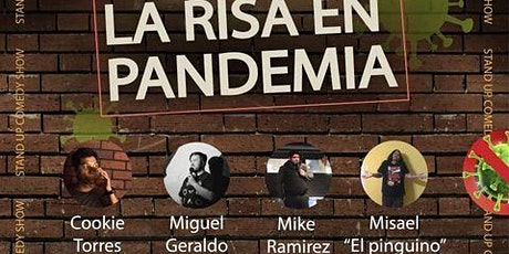 LA RISA EN PANDEMIA - Stand Up Comedy Show tickets
