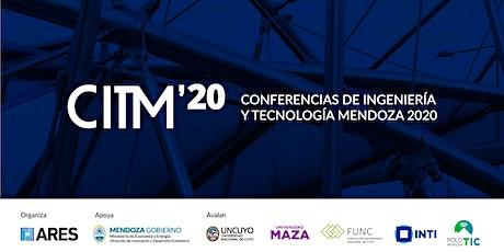 Conferencias de Ingeniería y Tecnología Mendoza 2020 entradas