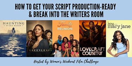 How to get your script production-ready & break into the writers room tickets