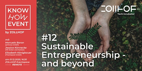 #12 Know-How Event: Sustainable Entrepreneurship – and beyond Tickets