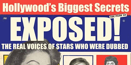 Hollywood's Secrets Exposed! The Real Voices of Dubbed Stars tickets