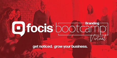 Focis Branding™ Bootcamp:  The Branding Intensive to Grow Your Business tickets