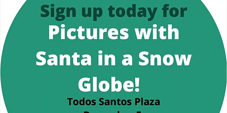 Pictures with Santa in a Snow Globe tickets