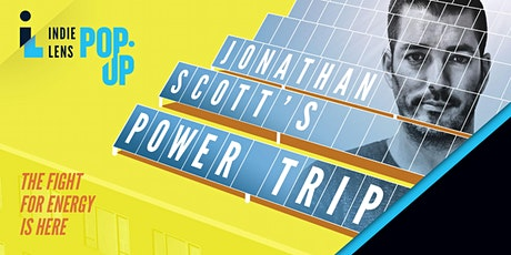 Jonathan Scott's Power Trip- A Screening and Conversation tickets