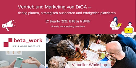 beta_work: Vertrieb und Marketing von DiGA Tickets
