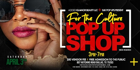 For The Culture Pop Up Shop tickets