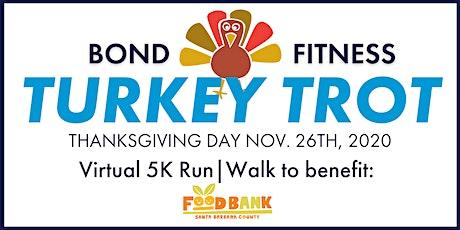 Bond Fitness Virtual Turkey Trot 5K tickets