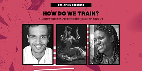 How Do We Train: A Panel Discussion on Ensemble Theater Practice tickets