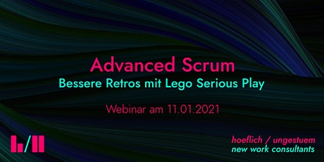 Advanced Scrum – Bessere Retrospektiven mit Lego Serious Play Tickets