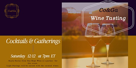 Co&Ga Present Wine Tasting and Pairings tickets