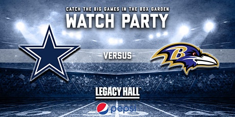 Cowboys vs. Ravens Watch Party tickets