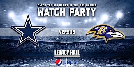 Cowboys vs. Ravens Watch Party