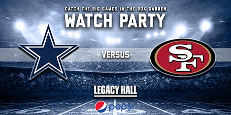Cowboys vs. 49ers Watch Party tickets