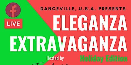 Eleganza Extravaganza: Holiday Edition tickets