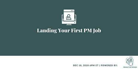 Landing Your First PM job tickets
