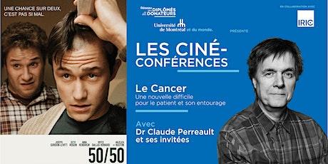 LES CINÉ-CONFÉRENCES | Spéciale Journée mondiale  Cancer 2021 billets