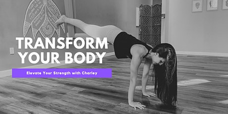 Transform Your Body with Charley: Elevate Your Strength tickets