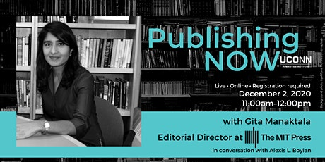 Publishing NOW with Gita Manaktala  of MIT Press tickets