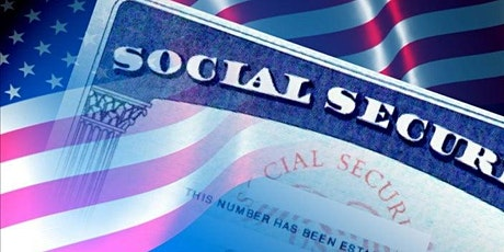 Social Security & Your Retirement Zoom Meeting -Dunham Public Library Event tickets