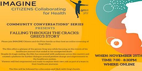 Community Conversations - Falling Through The Cracks: Greg's Story tickets