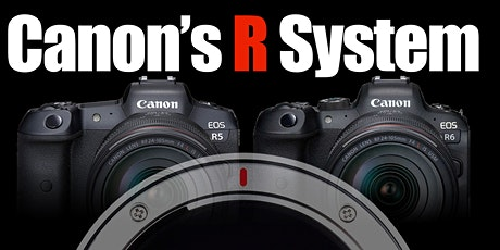 Canon's R System - Live Online tickets