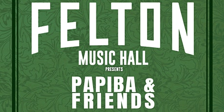 Papiba & Friends (Fully Seated Show) tickets