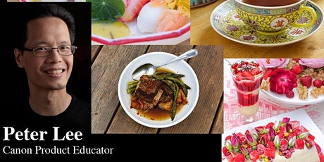Food Photography with Canon: Learn to Taste with Your Eyes - Live Online tickets