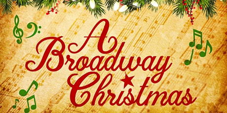 A Broadway Christmas - Concert # 1 tickets