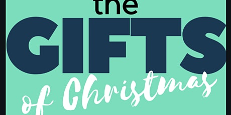 The Gifts of Christmas tickets