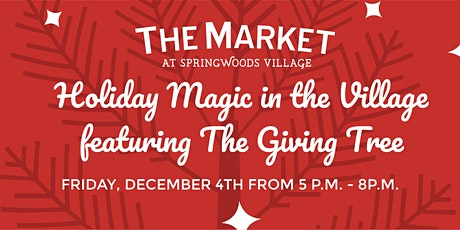 Holiday Magic in the Village featuring The Giving Tree tickets