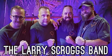 the Larry Scroggs Band :: LIVE in the Roots tickets